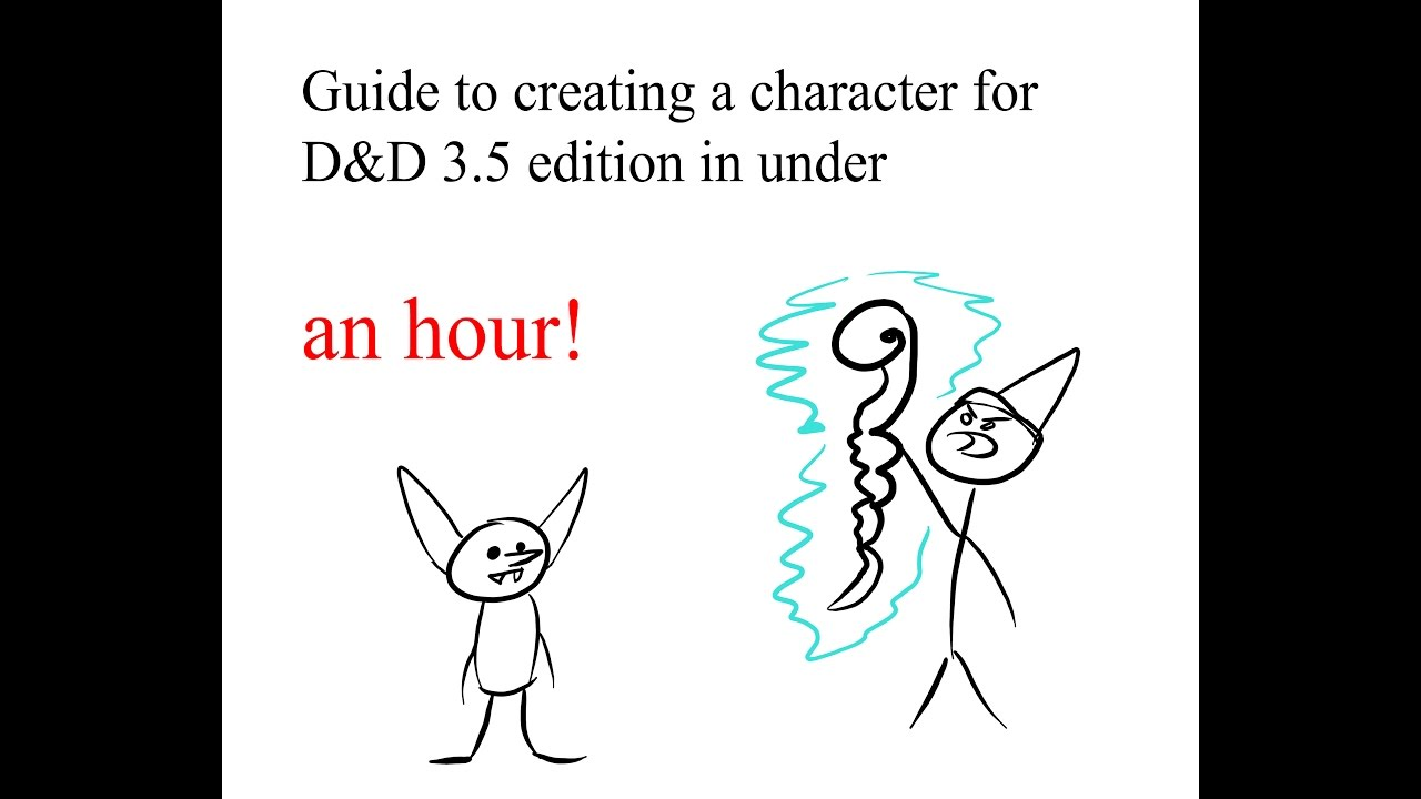 How To Create A D D 3 5 Character In Under An Hour