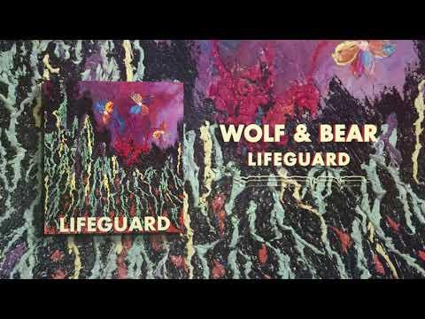 Wolf & Bear - Lifeguard Mp3