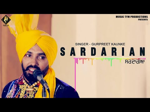 Sardarian  | Gurpreet Kaunke | Latest Punjabi Songs 2018 | Music Tym