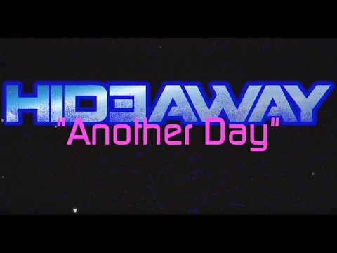 Hideaway - Another Day (Official Music Video / 2019)