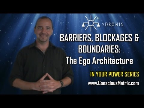 Adronis - Barriers, Blockages & Boundaries: The Ego Architecture