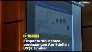 Ekspor turun, neraca perdagangan April defisit US$25 miliar