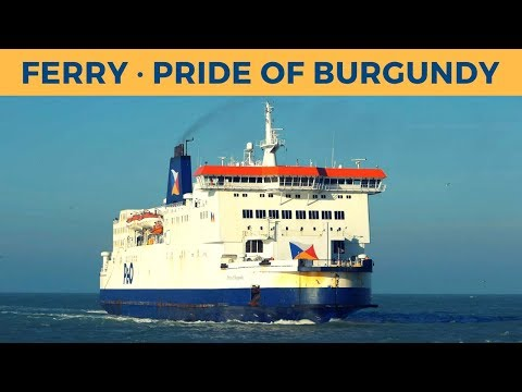 Arrival of ferry PRIDE OF BURGUNDY in Calais (P&O Ferries)
