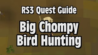 RS3: Big Chompy Bird Hunting Quest Guide - RuneScape