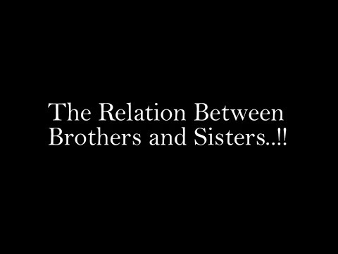 Rakhi Special - Unique Relation Of Brother & Sister