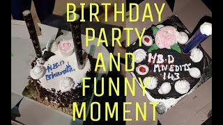 Birthday party and funny moment......