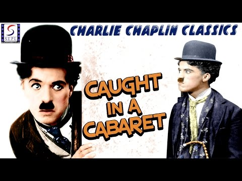 Charlie Chaplin l Caught In A Cabaret l Funny Silent Comedy Film (1914)