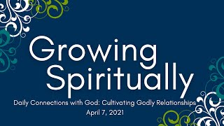 Connecting with God Every Day: Cultivating Godly Relationships