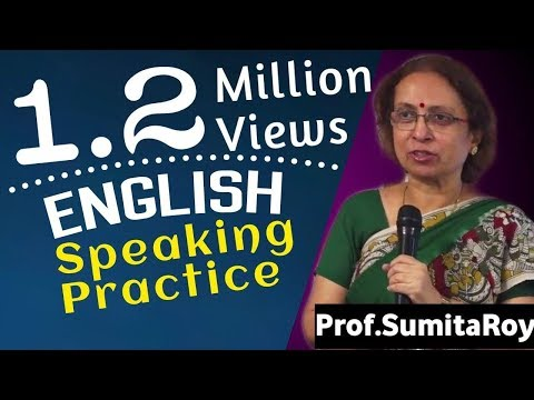 English Speaking Practice || Prof Sumita Roy || IMPACT || 2019