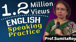 How to Practice English Speaking?  || Best of 2020 || Prof Sumita Roy || IMPACT ||  English Talks