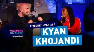 #PODCAST 01 -Partie 01- Invité Kyan Khojandi