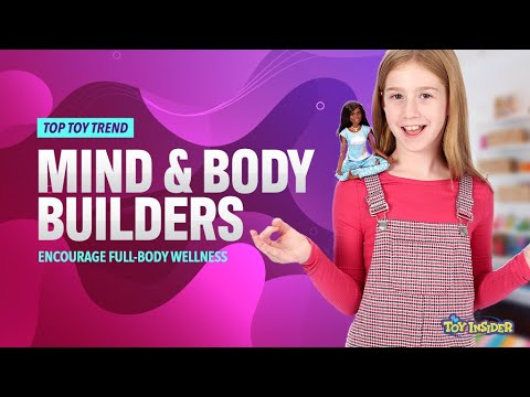 Toy Insider Top Toy Trend: Mind & Body Builders