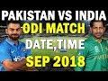 PAKISTAN VS INDIA MATCH SCHEDULED IN SEP 2018 | PAKISTAN VS INDIA NEXT MATCH