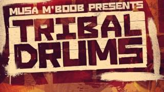 Tribal Drum Sounds - Musa M'boob Presents Tribal Drums