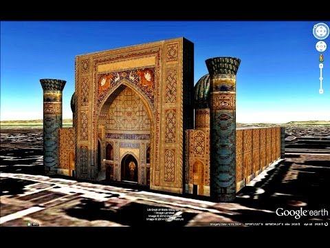 HISTORICAL PLACES OF UZBEKISTAN IN GOOGLE EARTH PART  THREE  ( 3/4 )