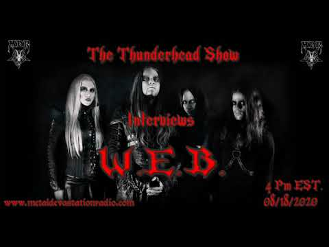 Exclusive Interview with Sakis Darkface Of W.E.B. On The Thunderhead Show