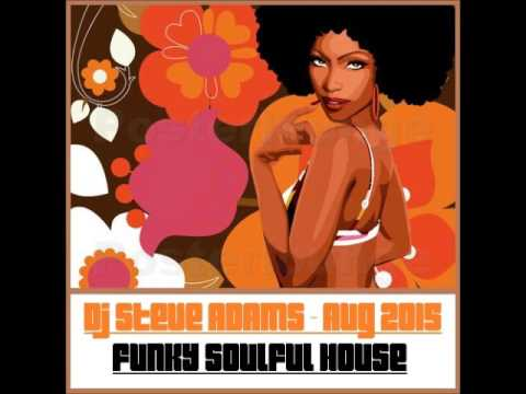 Funky Soulful House Aug 2015