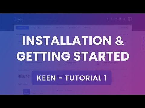Installation & Getting Started Tutorial #1 - Keen Admin Theme
