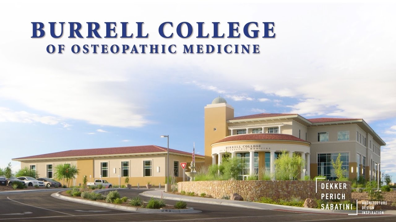 Educating Physicians for the Future at Burrell College of Osteopathic  Medicine