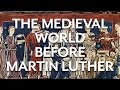 Late Medieval Background to the Reformation