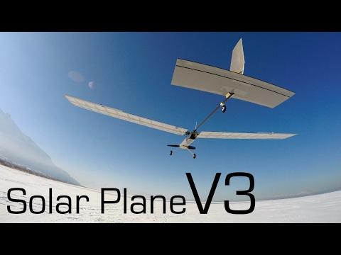 Solar Plane V3 1st Flight - Episode 6 - RCTESTFLIGHT -