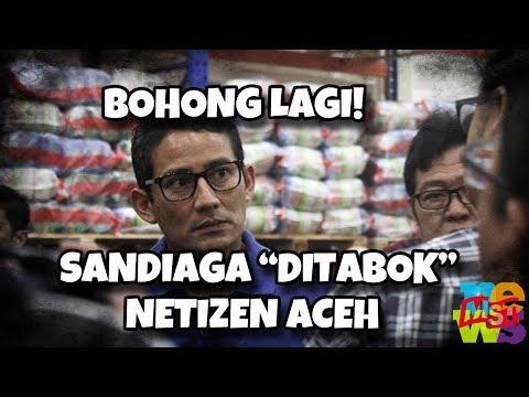 "Sandiaga ""Dit (ab) ok"" Netizen Aceh, Bohongnya Dibongkar Lagi!"