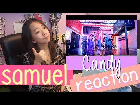 SAMUEL - CANDY Reaction  ♫