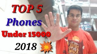 5 Best Smartphones Under 15000 In India 2018   In Hindi