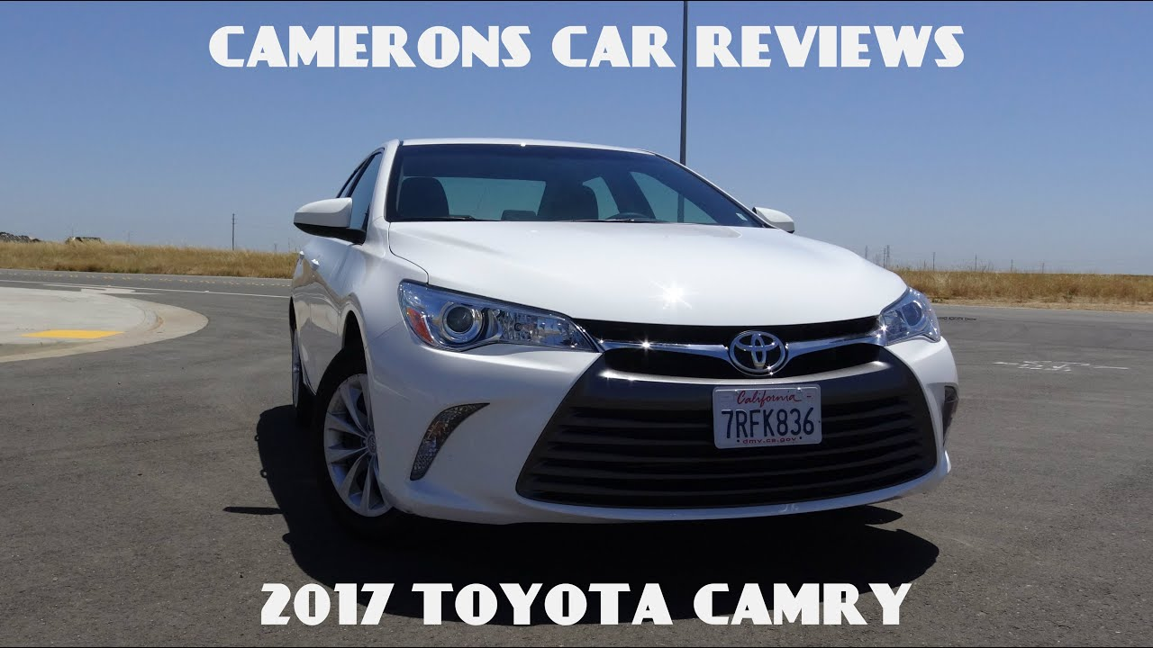 2017 Toyota Camry Le 2 5 L 4 Cylinder Road Test Review Camerons Car Reviews