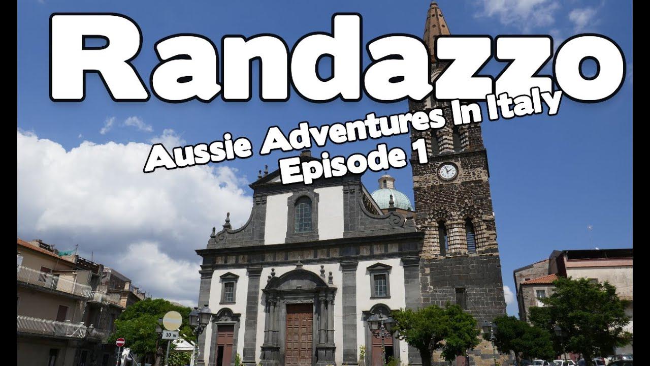 Aussie Adventures In Italy Episode 1 Randazzo Sicily Youtube