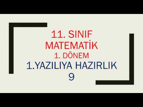 11. Sınıf Matematik 1. Dönem 1. Yazılıya Hazırlık 9