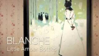 Blanche - Year From Now