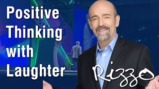 Funny Wellness Speaker Steve Rizzo: Part 3-Positive Thinking with Laughter