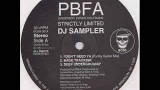 PBFA - Deep Underground (Yamoto Remix)