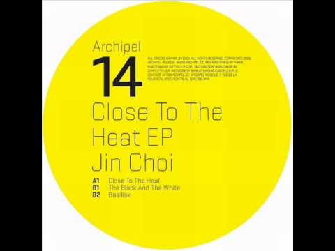 Jin Choi  - Close To The Heat