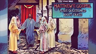 BIBLE VERSE - Render to Caesar - Matthew 21:15,17-21 (JESUS Asked About Taxes)