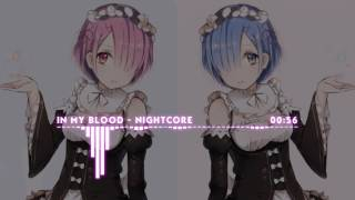 Nightcore - In My Blood