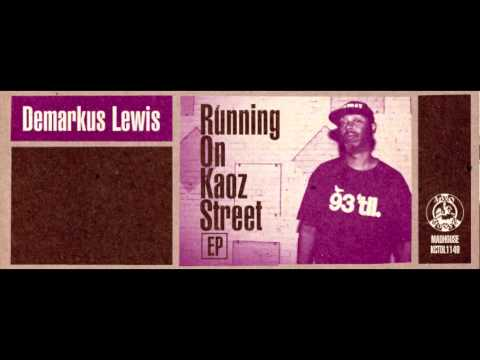 Demarkus Lewis - Playing It For You