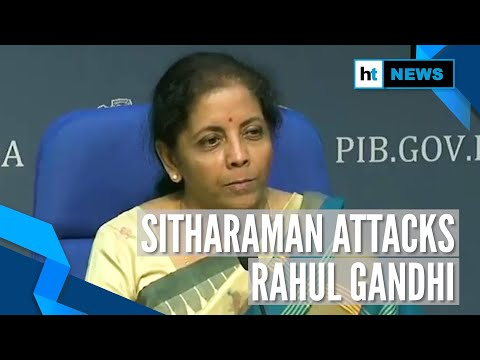 'Horrendous': Nirmala Sitharaman slams Rahul Gandhi's 'Rape in India' remark