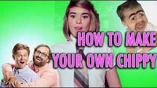 How To Make Your Own Chippy Video