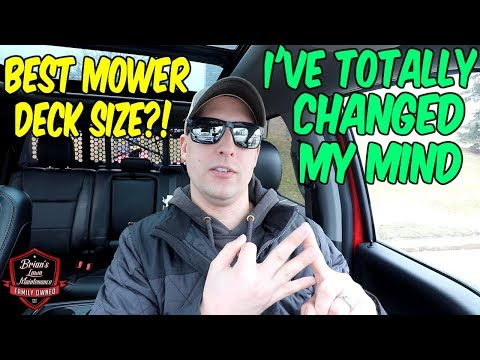 What Is The BEST Mower Deck Size? ► I've Completely Changed My Mind!