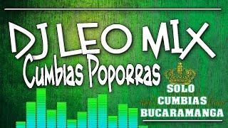 Baixar ★★★ Mix Cumbias 2017 ★★★ Las Mas Finas ★ Dj Leo Mix