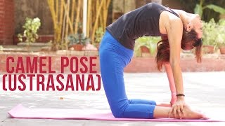 How to do Camel Pose (Ustrasana)