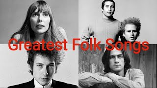 Top 100 Greatest Folk Songs Of All Time