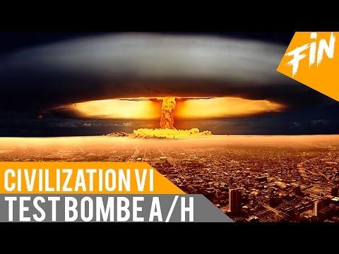 Civilization VI Gameplay Test Bombe A et Bombe H! FR