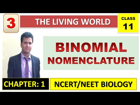 The Living World (Part 3)I Nomenclature I NCERT Biology Class 11 I NEET/AIIMS/Medical Entrance