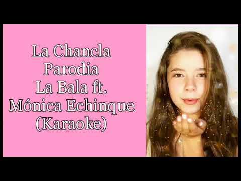 La Chancla   Karaoke   La Bala   Parodia Dicen Lele Pone   Balover Fans Club