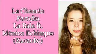 La Chancla | Karaoke | La Bala | Parodia Dicen Lele Pone | Balover Fans Club