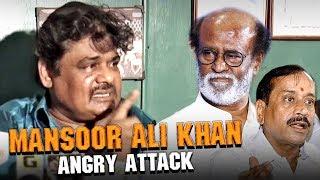 Mansoor Ali Khan Angry Attack Against Rajinikanth and H Raja
