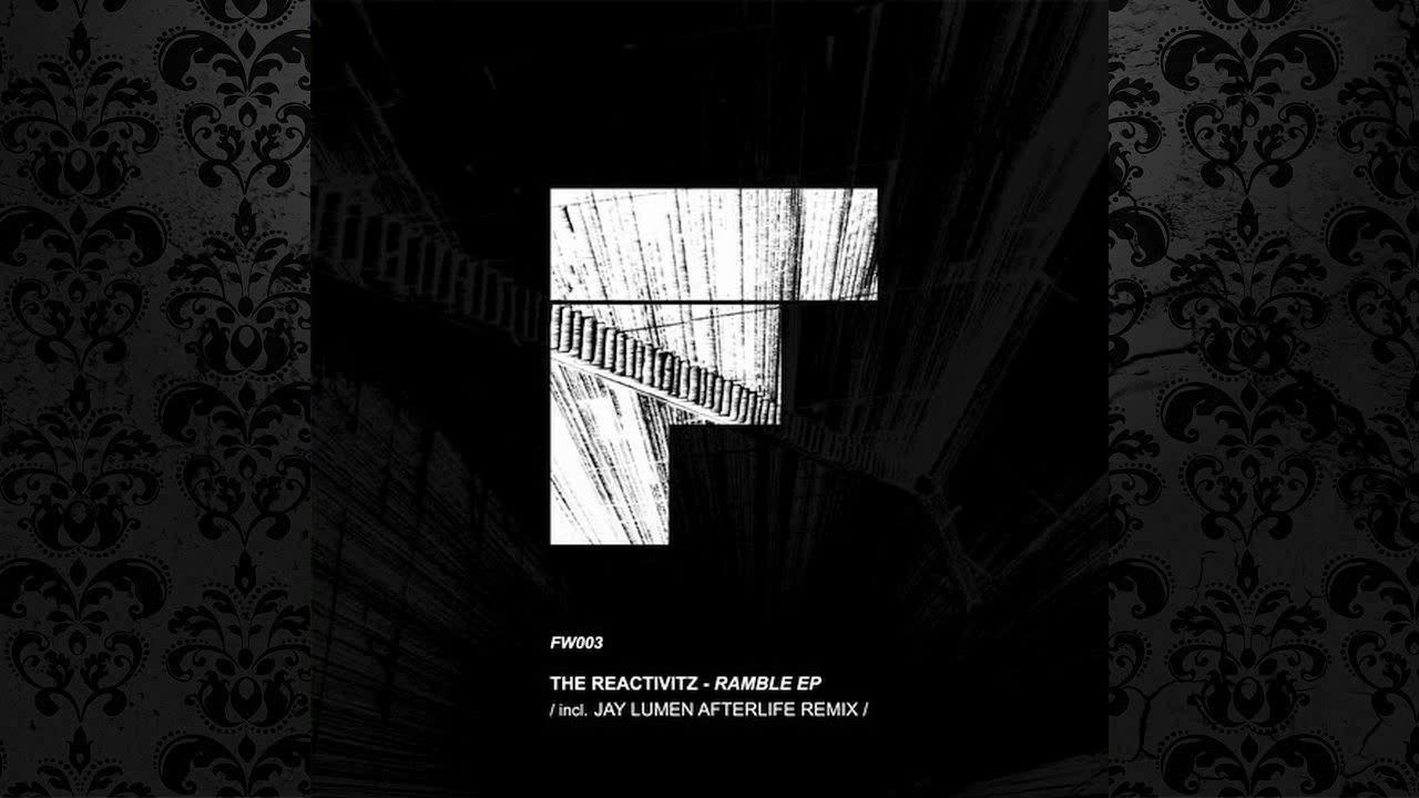 The Reactivitz - Ramble (Jay Lumen Afterlife Remix) [FOOTWORK] - YouTube